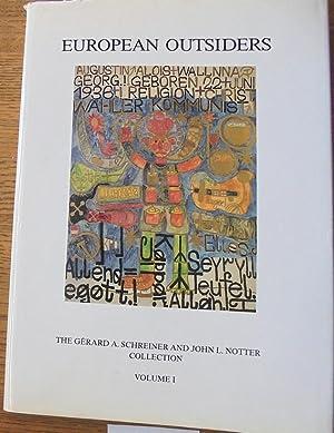 European Outsiders: The Gerard A. Schreiner and: Schreiner, Gerard A.