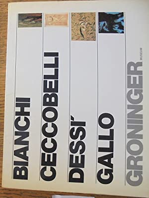 Domenico Bianchi, Bruno Ceccobelli, Gianni Dessì, Giuseppe: Haks, Frans