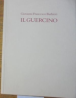 Giovanni Francesco Barbieri: Il Guercino, 1591-1666: Feigen, Richard L.