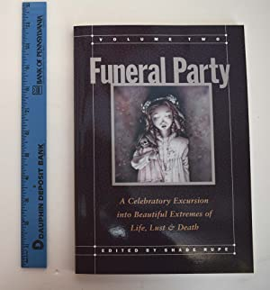 Funeral Party, Volume Two : A celebratory: Rupe, Shade