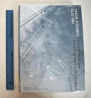 Frei Otto, Complete Works: Lightweight Construction, Natural: Nerdinger, Winfried (editor)