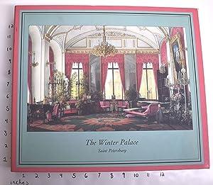 The Winter Palace, Saint Petersburg: Ducamp, Emmanuel (Editor)