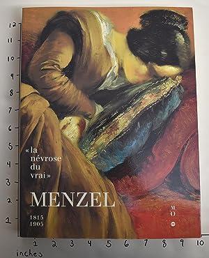 Menzel (1815-1905): La Nevrose du Vrai: Loyrette, Henri et
