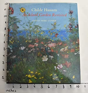 Childe Hassam: An Island Garden Revisited: Curry, David Park