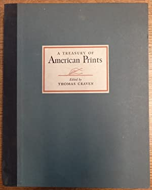 A Treasury of American Prints: A Selection: Craven, Thomas (editor)