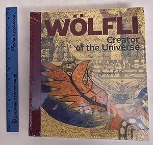 Adolf Wolfi: Creator of the Universe: Anceau, Manuel, Barbara