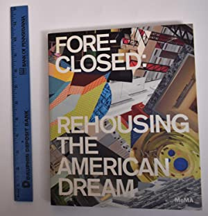 Fore-Closed: Rehoming the American Dream
