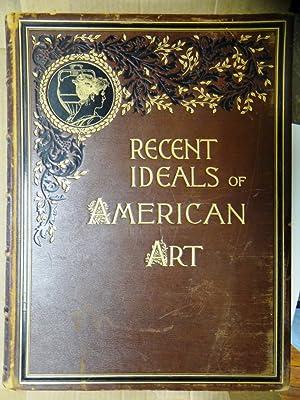 Recent Ideals of American Art: Sheldon, George William