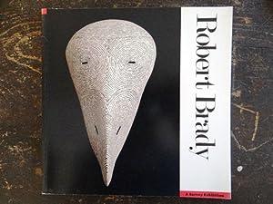 Robert Brady: A Survey Exhibition: Garver, Thomas H.