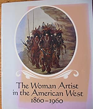 The Woman Artist in The American West,: Kovinick, Phil