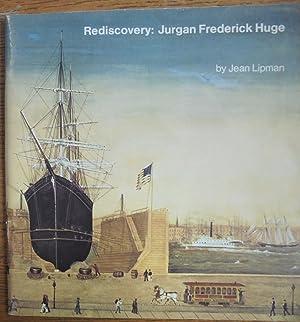 Rediscovery: Jurgan Frederick Huge (1809-1878): Lipman, Jean