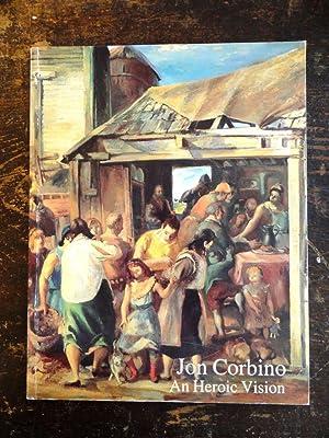 Jon Corbino: An Heroic Vision: A Retrospective: Corbino, Marcia and