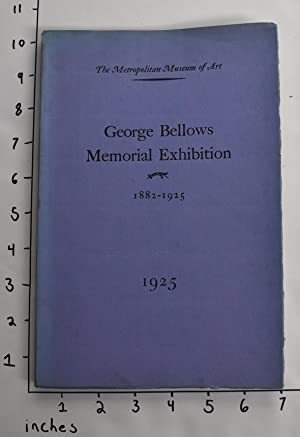 Memorial Exhibition of The Works of George: NY: MMA, Oct.