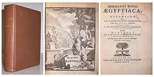 Aegyptiaca, et dekaphylon. Sive, de aegyptiacorum sacrorum cum Hebraicis collatione libri tres. Et ...