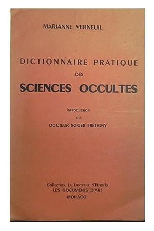 Dictionnaire pratique des sciences occultes.: VERNEUIL, Marianne