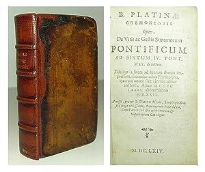 Opus, de vitis ac gestis summorum pontificum ad Sixtum IV. Pont. Max. deductum Fideliter a litera ...