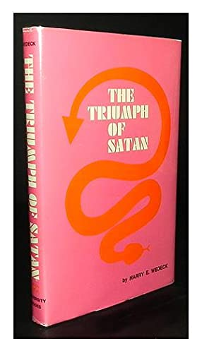The triumph of Satan.: WEDECK, Harry, E.