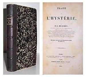 Traite de l' Hysterie.: BRACHET, Jean Louis