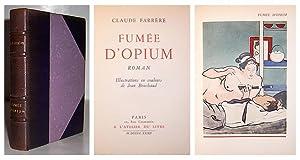 Fumée d' Opium.: FARRÈRE, Claude