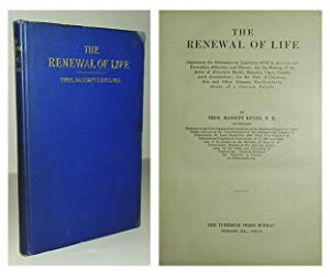 The renewal of life; arguments for subcutaneous injections of oil in the cure and prevention of ...