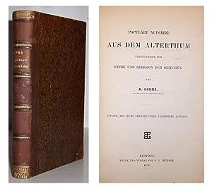 Populare Aufsatze aus dem Alterthum Vorzugsweise zur Ethik und Religion der Griechen.: LEHRS, Karl