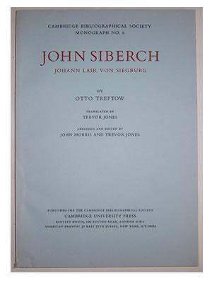 John Siberch; Johann Lair Von Siegburg. Cambridge Bibliographical Society Monograph No. 6.: TREPTOW...