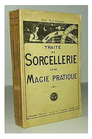 Traité de sorcellerie et de magie pratique.: SIMARD, R.J.