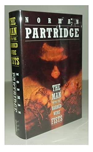 The man with the barbed wire fists.: PARTRIDGE, Norman