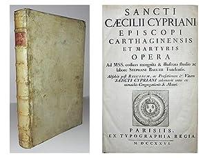 Sancti Caecilii Cypriani Episcope Carthaginensis et martyris Opera ad MSS. Codices recognita & ...