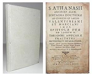 Syntagma doctrinae ad clericos et laicos. Valentiniani et Marciani Impp. Epistolae duae ad Leonem M...