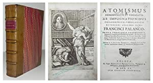 Atomismus demonstratus et vindicatus ab impugnationibus philosophico-theologicis reverendi Admodum ...