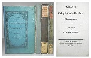 Taschenbuch für Geschichte und Alterthum in Süddeutschland.: SCHREIBER, Heinrich