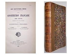 Droit constitutionnel comparé la constitution Française de 1875 étudiée...