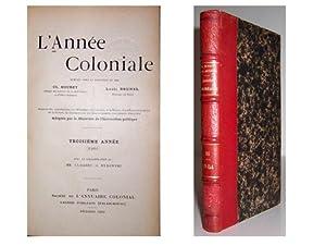 L' Anée coloniale. Troisième Année (1901) [ ]: MOUREY, CH. And Brunel, ...