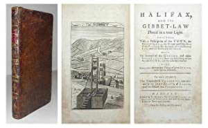 Halifax and its gibbet-law placed in a true light. Together with a description of the town [ ] With...