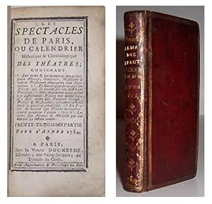 Les Spectacles de Paris, ou calendrier historique & chronologique des theatres; contenant les ...