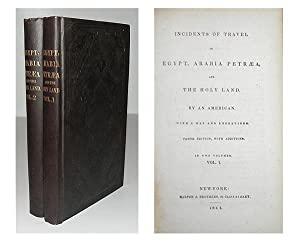 Incidents of travel in Egypt, Arabia Petraea, and the Holy Land. By an American.: STEPHENS, John ...