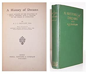 A History of dreams, a brief account of the evolution of dream theories, with a chapter on the ...