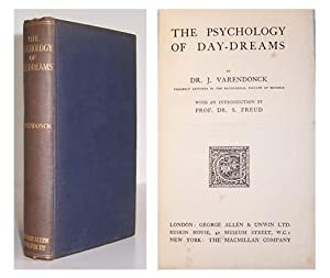 The Psychology of day-dreams with an introduction by Prof. Dr. S. Freud.: VARENDONCK, J.