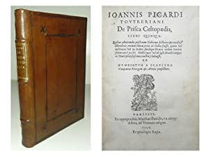 De Prisca Celtopaedia libri quinque.: PICARDUS, Joannes Toutrerianus