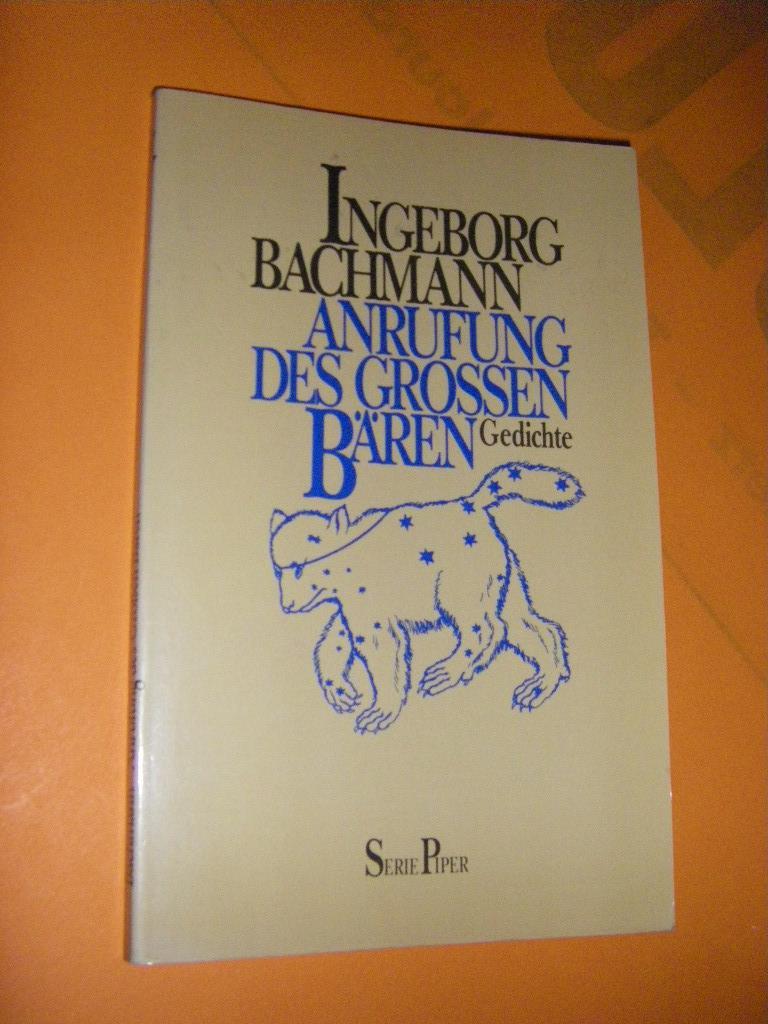 Anrufung des Grossen Bären. Gedichte: Bachmann, Ingeborg