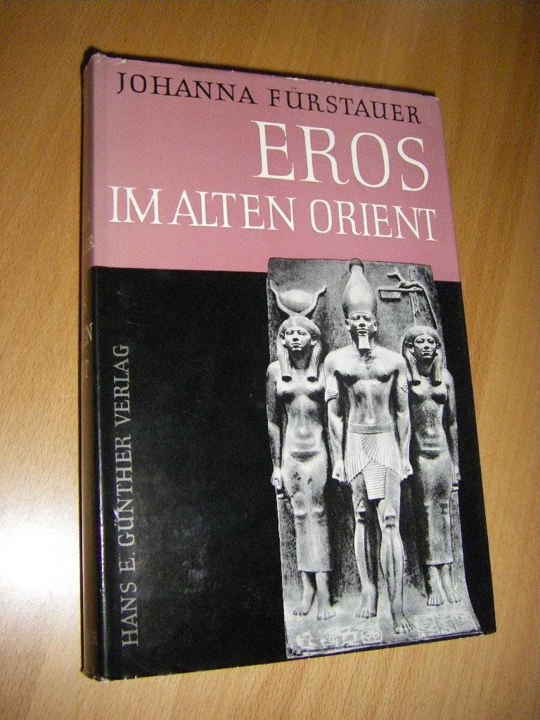 Eros im alten Orient. Eine vergleichende Darstellung: Fürstauer, Johanna