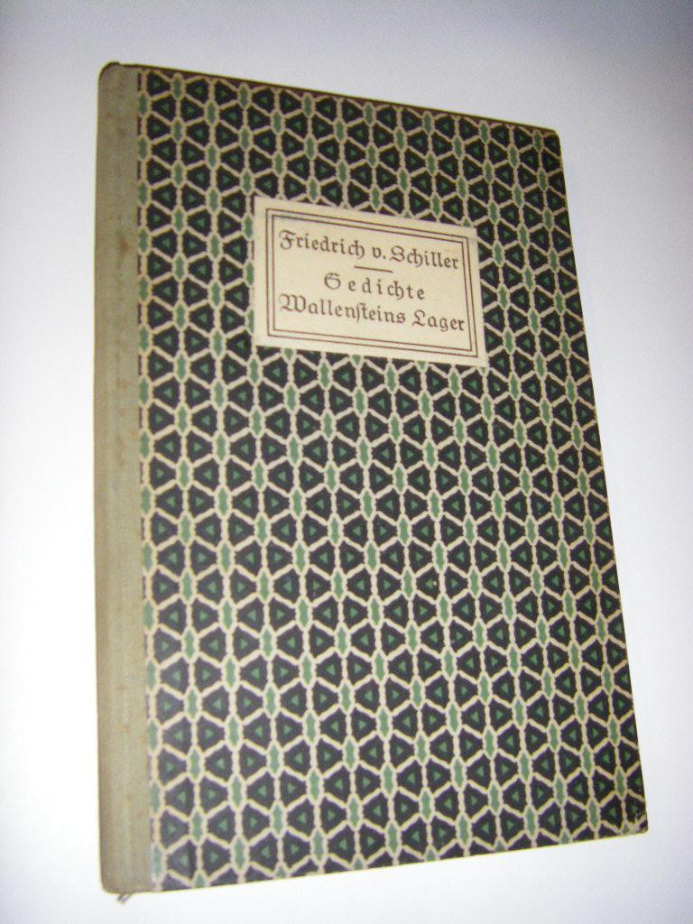 Gedichte. Wallensteins Lager/Aus Schillers Leipziger Tagen: Schiller, Friedrich v./Ryssel,