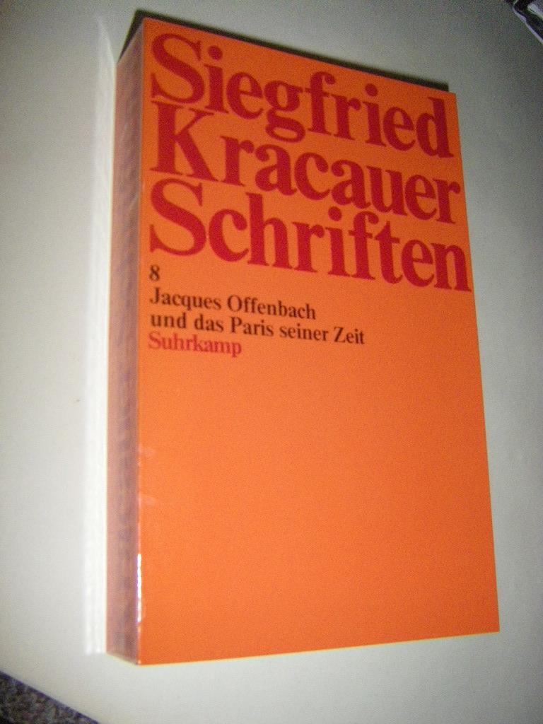 Jacques Offenbach und das Paris seiner Zeit: Kracauer, Siegfried