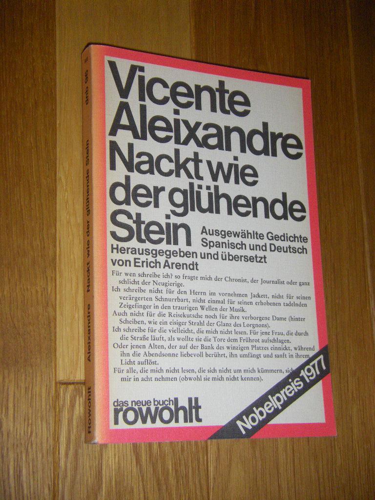 Nackt wie der glühende Stein. Ausgewählte Gedichte.: Aleixandre, Vicente