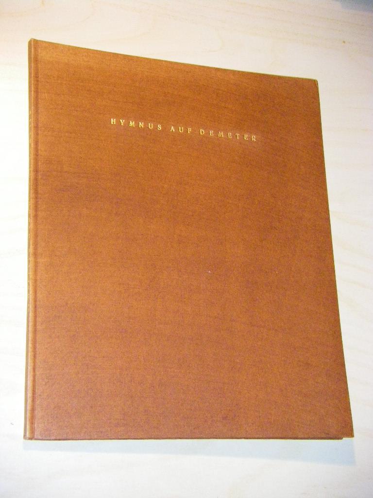 Der Hymnus auf Demeter. Deutsch von Albrecht: Schaeffer, Albrecht (Übers.)
