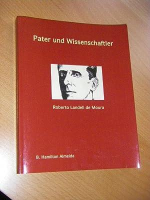 Pater und Wissenschaftler. Die Geschichte des Paters: Almeida, B. Hamilton