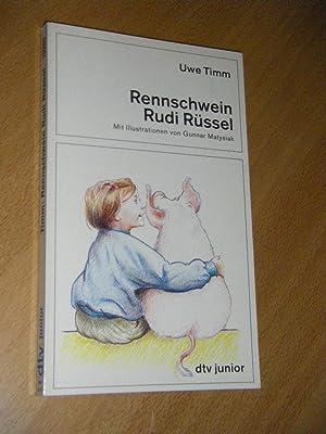Rennschwein Rudi Rüssel. Ein Kinderroman: Timm, Uwe