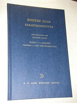Homers Ilias. Gesamtkommentar. Band I: 1. Gesang,: Latacz, Joachim (Hg.)