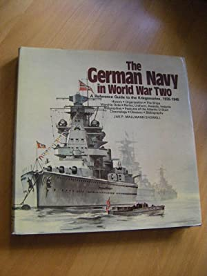 The German Navy in World War Two.: Showell, Jak P.